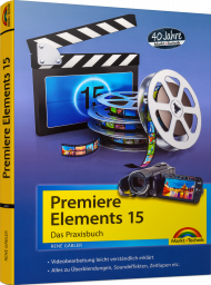 Premiere Elements 15 - Das Praxisbuch, Best.Nr. MT-2056, € 19,95