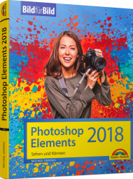 Photoshop Elements 2018 - Bild für Bild, Best.Nr. MT-2125, € 14,95