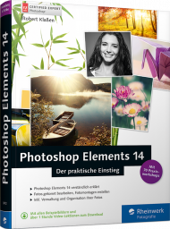 Photoshop Elements 14 - Der praktische Einstieg, ISBN: 978-3-8362-3872-4, Best.Nr. RW-3872, erschienen 01/2016, € 24,90