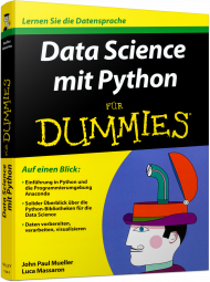 Data Science mit Python für Dummies, ISBN: 978-3-527-71208-3, Best.Nr. WL-71208, erschienen 06/2016, € 26,99