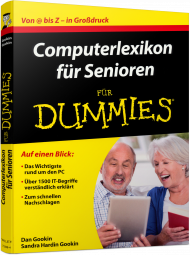 Computerlexikon für Senioren für Dummies, ISBN: 978-3-527-71298-4, Best.Nr. WL-71298, erschienen 03/2016, € 14,99