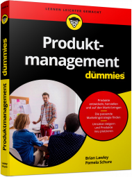 Produktmanagement für Dummies, ISBN: 978-3-527-71454-4, Best.Nr. WL-71454, erschienen 02/2018, € 24,99
