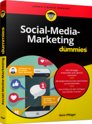 Social-Media-Marketing für Dummies, ISBN: 978-3-527-71650-0, Best.Nr. WL-71650, erschienen 07/2020, € 25,00