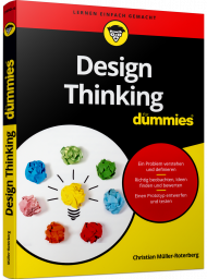 Design Thinking für Dummies, ISBN: 978-3-527-71690-6, Best.Nr. WL-71690, erschienen 03/2020, € 20,00