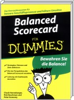 Balanced Scorecard für Dummies, ISBN: 978-3-527-70450-7, Best.Nr. WL-70450, erschienen 09/2008, € 24,95