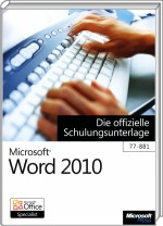 Microsoft Word 2010, ISBN: 978-3-86645-348-7, Best.Nr. MSE-5070, erschienen 04/2011, € 11,90