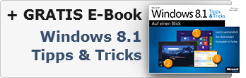 + GRATIS E-Book 'Windows 8.1 Tipps & Tricks'