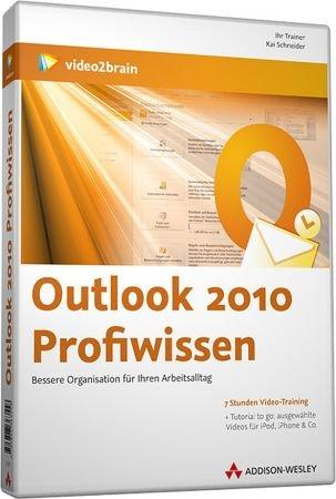 Outlook 2010 Profiwissen - Video-Training - Selbstorganisation in Perfektion / Trainer:  , 978-3-8273-6355-8