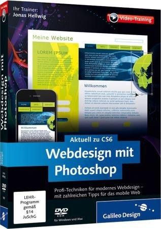 Webdesign mit Photoshop - Video-Training - Aktuell zu CS6. Profi-Techniken für modernes Webdesign. / Trainer:  , 978-3-8362-1909-9