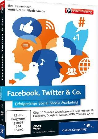 Facebook, Twitter & Co. - Video-Training - Erfolgreiches Social Media Marketing / Trainer:  , 978-3-8362-1927-3