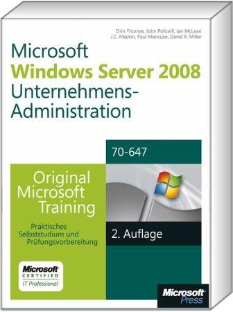 Windows Server 2008 R2 Unternehmens-Administration MCITP - Original Microsoft Training für Examen 70-647 /  , 978-3-86645-718-8