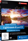 Adobe Photoshop Lightroom 6 und CC - Das umfassende Videotraining