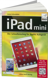 iPad mini, ISBN: 978-3-95431-004-3, Best.Nr. AM-004, erschienen 12/2012, € 6,95