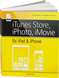 iTunes Store, iPhoto, iMovie für iPad und iPhone, Best.Nr. AM-019, € 19,95