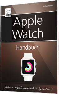 Apple watch - Das Handbuch, Best.Nr. AM-027, € 19,95