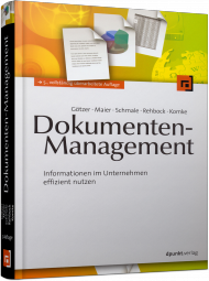 Dokumenten-Management, ISBN: 978-3-86490-054-9, Best.Nr. DP-054, erschienen 01/2014, € 56,90