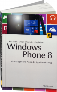 Windows Phone 8, ISBN: 978-3-86490-068-6, Best.Nr. DP-068, erschienen 05/2013, € 39,90
