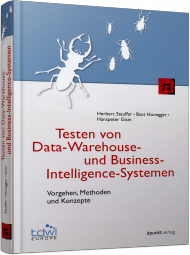 Testen von Data-Warehouse- und Business-Intelligence-Systemen, Best.Nr. DP-072, € 69,90