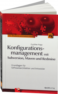 Konfigurationsmanagement mit Subversion, Maven und Redmine, ISBN: 978-3-86490-081-5, Best.Nr. DP-081, erschienen 06/2013, € 39,90