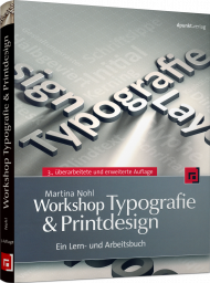 Workshop Typografie & Printdesign, ISBN: 978-3-86490-089-1, Best.Nr. DP-089, erschienen 08/2013, € 36,90