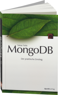 MongoDB, ISBN: 978-3-86490-153-9, Best.Nr. DP-153, erschienen 07/2014, € 34,90