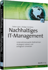 Nachhaltiges IT-Management, ISBN: 978-3-86490-155-3, Best.Nr. DP-155, erschienen 10/2015, € 36,90