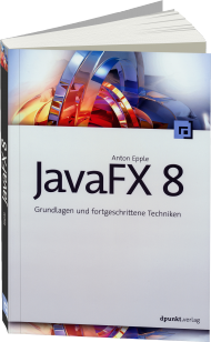 JavaFX 8, ISBN: 978-3-86490-169-0, Best.Nr. DP-169, erschienen 04/2015, € 34,90