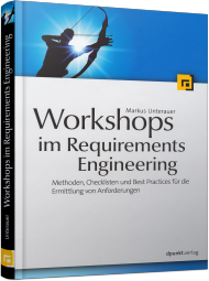 Workshops im Requirements Engineering, ISBN: 978-3-86490-231-4, Best.Nr. DP-231, erschienen 12/2014, € 29,90
