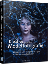 Kreative Modelfotografie, ISBN: 978-3-86490-347-2, Best.Nr. DP-347, erschienen 07/2016, € 19,95