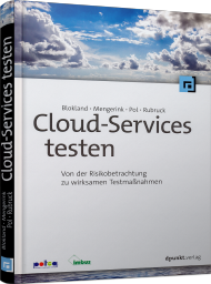 Cloud-Services testen, ISBN: 978-3-86490-349-6, Best.Nr. DP-349, erschienen 03/2016, € 29,90