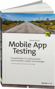 Mobile App Testing, ISBN: 978-3-86490-379-3, Best.Nr. DP-379, erschienen 10/2016, € 29,90