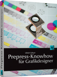 Prepress-Knowhow für Grafikdesigner, ISBN: 978-3-89864-391-7, Best.Nr. DP-391, erschienen 09/2011, € 32,90