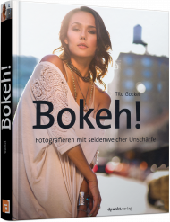Bokeh!, ISBN: 978-3-86490-393-9, Best.Nr. DP-3939, erschienen 01/2017, € 34,90