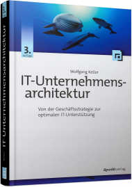 IT-Unternehmensarchitektur, ISBN: 978-3-86490-406-6, Best.Nr. DP-406, erschienen 05/2017, € 49,90