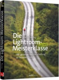 Die Lightroom-Meisterklasse, ISBN: 978-3-86490-407-3, Best.Nr. DP-407, erschienen 01/2017, € 29,90