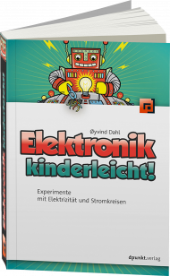 Elektronik kinderleicht, ISBN: 978-3-86490-416-5, Best.Nr. DP-416, erschienen 12/2016, € 24,90