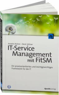 IT-Service-Management mit FitSM, ISBN: 978-3-86490-417-2, Best.Nr. DP-417, erschienen 08/2017, € 36,90