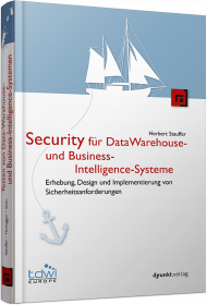 Security für Data-Warehouse- und Business-Intelligence-Systeme, ISBN: 978-3-86490-419-6, Best.Nr. DP-419, erschienen 08/2018, € 59,90