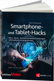 Smartphone- und Tablet-Hacks, ISBN: 978-3-86490-423-3, Best.Nr. DP-423, erschienen 01/2017, € 24,90