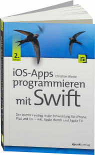 iOS-Apps programmieren mit Swift, ISBN: 978-3-86490-438-7, Best.Nr. DP-438, erschienen 11/2016, € 29,90
