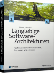 Langlebige Software-Architekturen, ISBN: 978-3-86490-494-3, Best.Nr. DP-494, erschienen 08/2017, € 34,90