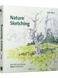 Nature Sketching, ISBN: 978-3-86490-519-3, Best.Nr. DP-519, erschienen 01/2019, € 29,90