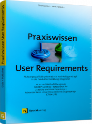 Praxiswissen User Requirements, ISBN: 978-3-86490-527-8, Best.Nr. DP-5278, € 32,90