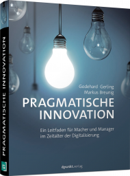Pragmatische Innovation, ISBN: 978-3-86490-544-5, Best.Nr. DP-544, erschienen , € 29,90
