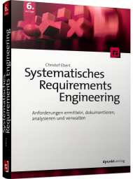 Systematisches Requirements Engineering, ISBN: 978-3-86490-562-9, Best.Nr. DP-5629, erschienen 02/2019, € 39,90