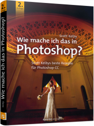 Wie mache ich das in Photoshop?, ISBN: 978-3-86490-564-3, Best.Nr. DP-5643, erschienen 03/2018, € 24,90