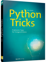 Python-Tricks, ISBN: 978-3-86490-568-1, Best.Nr. DP-568, erschienen 07/2018, € 29,90