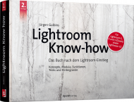 Lightroom Know-how, ISBN: 978-3-86490-572-8, Best.Nr. DP-5728, erschienen 04/2018, € 19,95