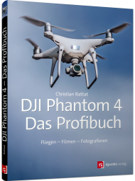 DJI Phantom 4 - Das Profibuch, ISBN: 978-3-86490-624-4, Best.Nr. DP-624, erschienen 09/2018, € 19,90