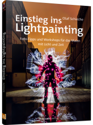 Einstieg ins Lightpainting, ISBN: 978-3-86490-652-7, Best.Nr. DP-652, erschienen 12/2019, € 24,90